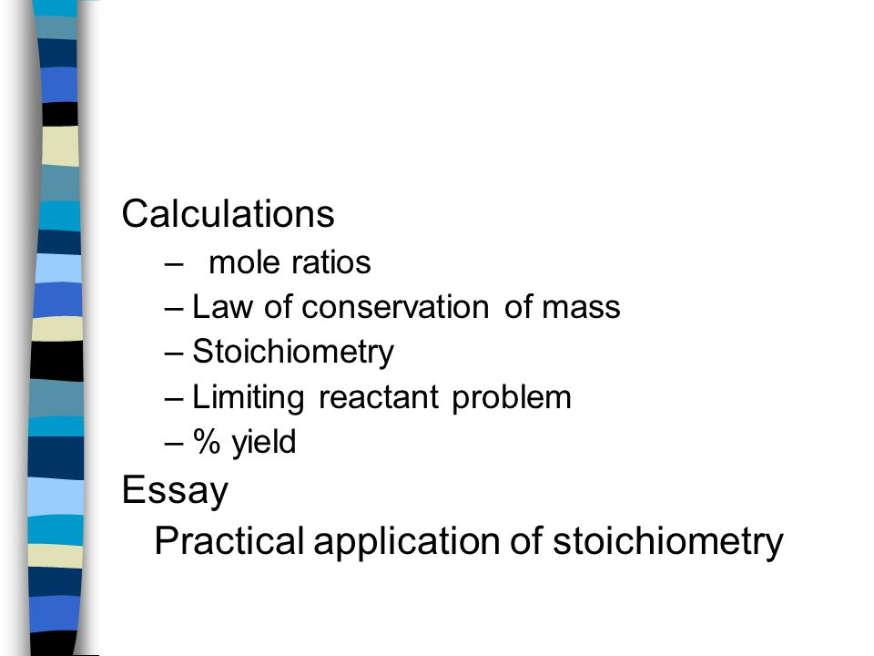 Practical application of stoichiometry