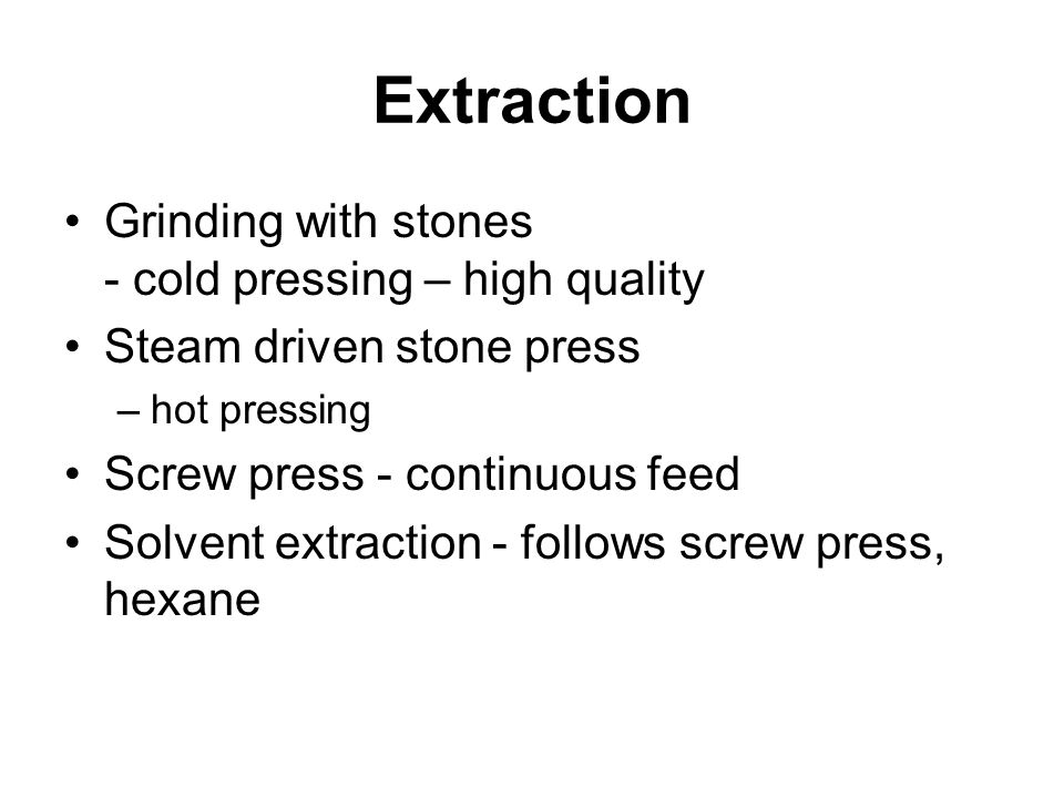 Extraction Grinding with stones - cold pressing – high quality