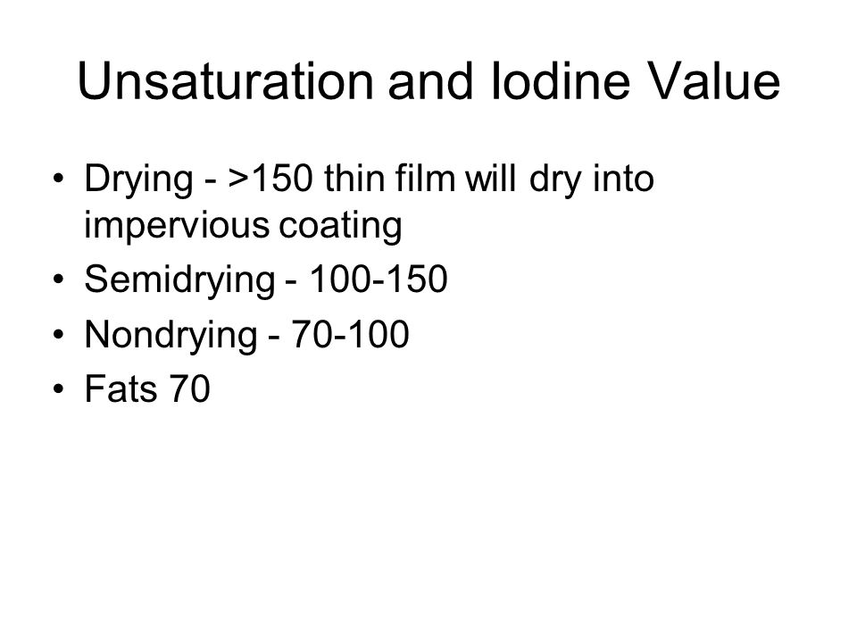Unsaturation and Iodine Value