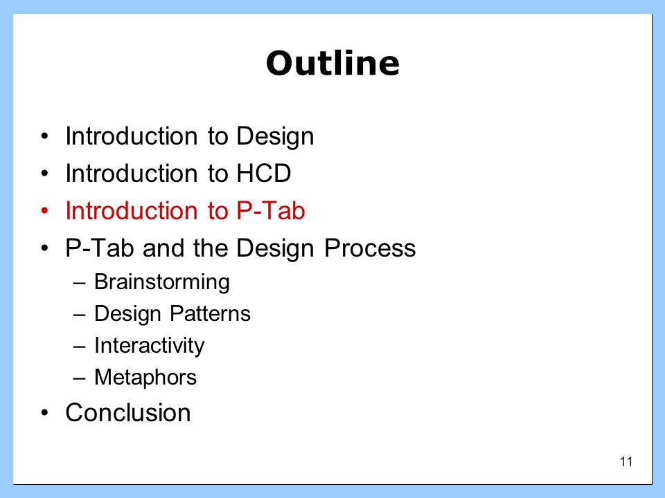 Outline Introduction to Design Introduction to HCD