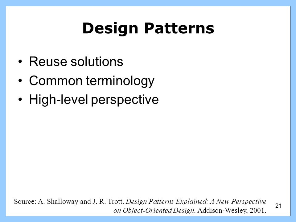 Design Patterns Reuse solutions Common terminology