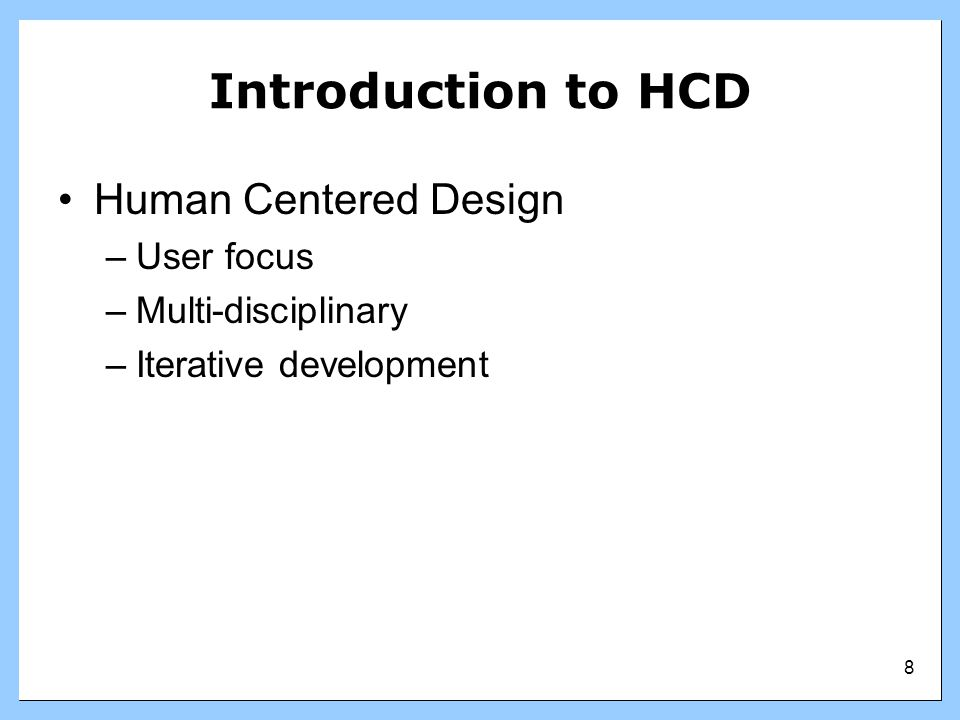 Introduction to HCD Human Centered Design User focus