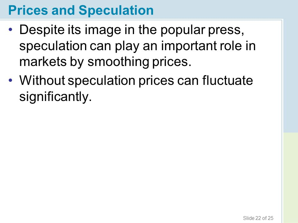 Prices and Speculation