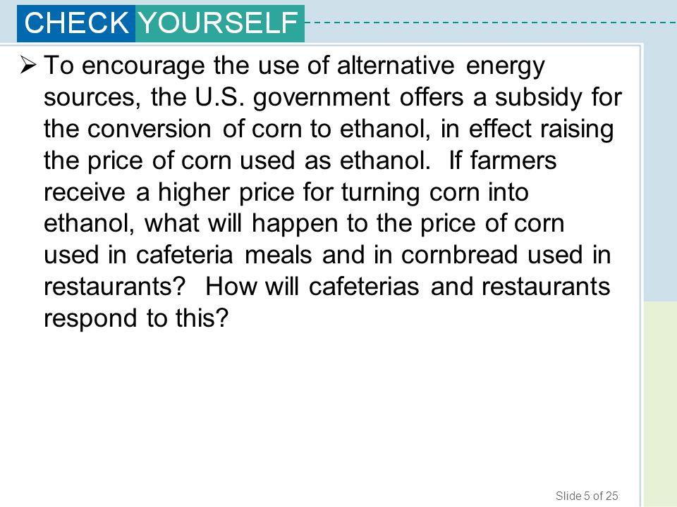 To encourage the use of alternative energy sources, the U. S