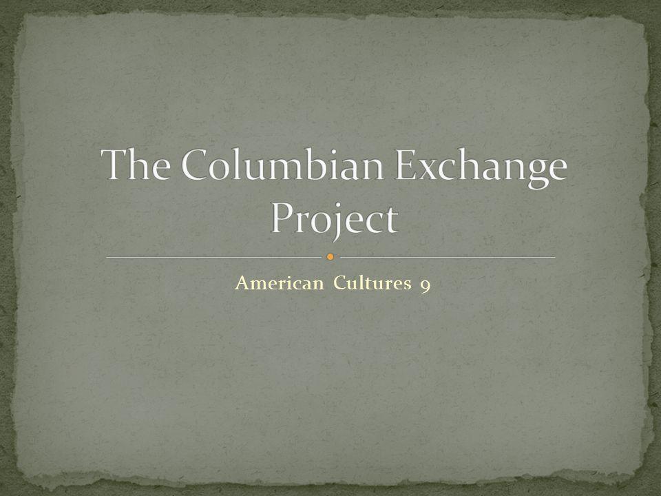 The Columbian Exchange Project
