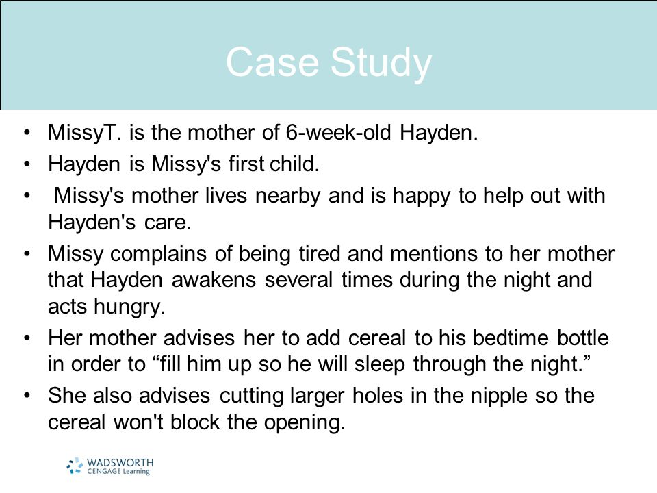 Case Study MissyT. is the mother of 6-week-old Hayden.