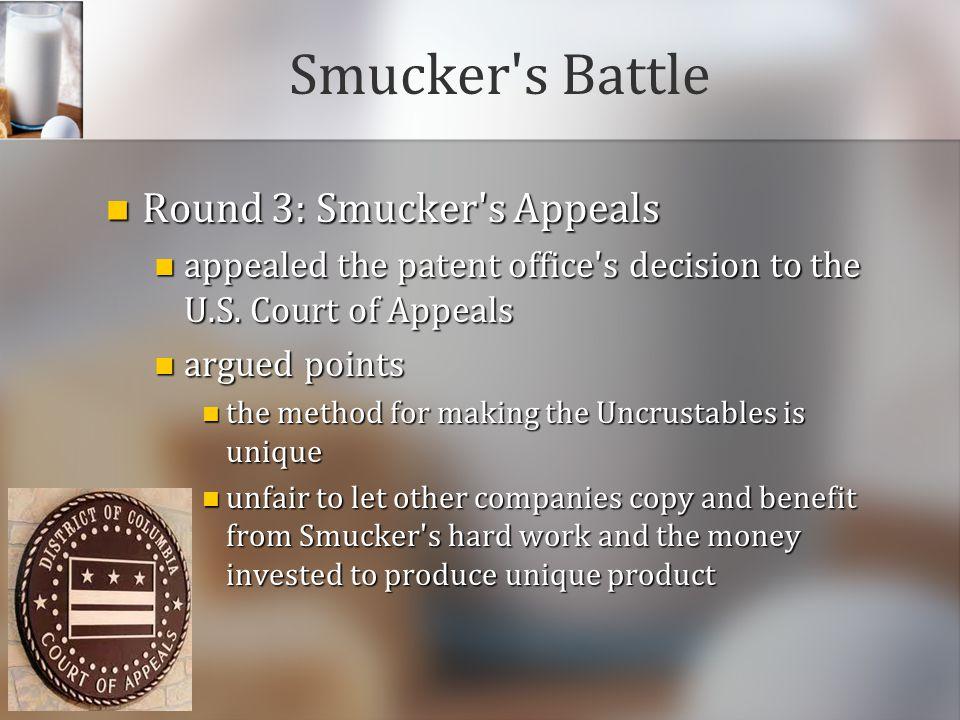 Smucker s Battle Round 3: Smucker s Appeals