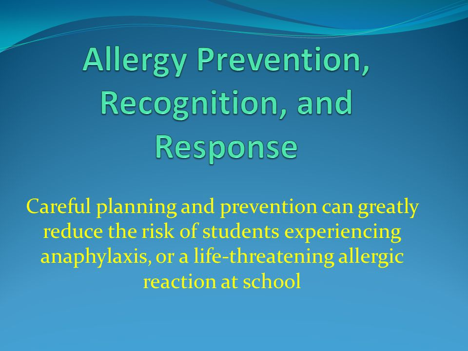 Allergy Prevention, Recognition, and Response