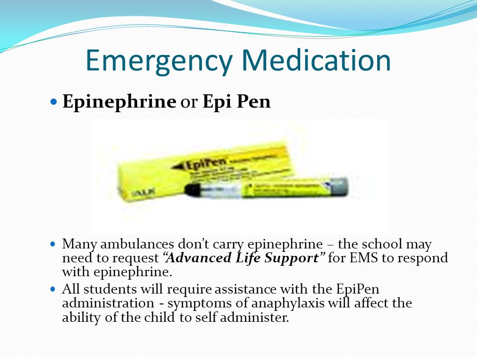 Emergency Medication Epinephrine or Epi Pen
