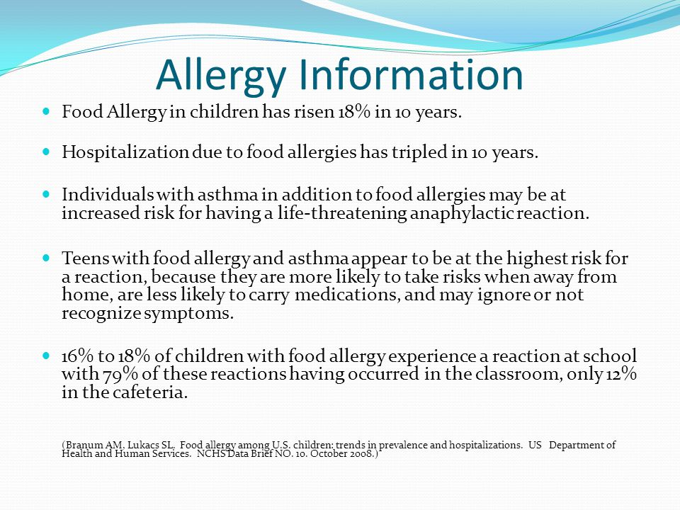 Allergy Information Food Allergy in children has risen 18% in 10 years. Hospitalization due to food allergies has tripled in 10 years.