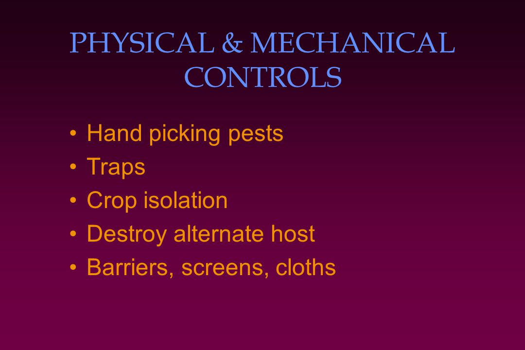 PHYSICAL & MECHANICAL CONTROLS