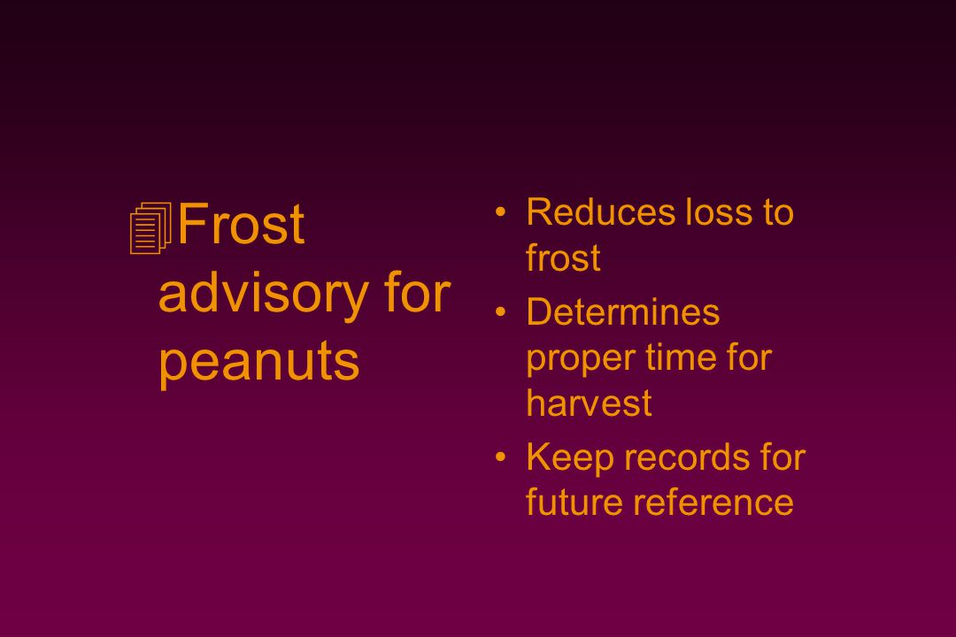 Frost advisory for peanuts