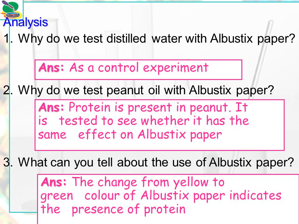 1. Why do we test distilled water with Albustix paper