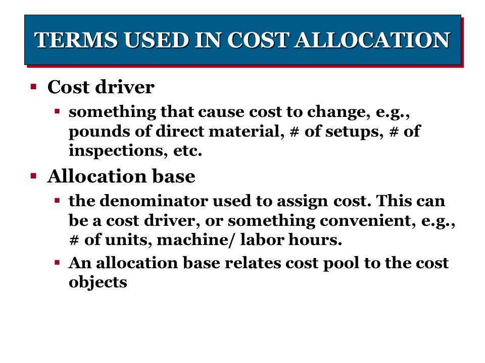 TERMS USED IN COST ALLOCATION