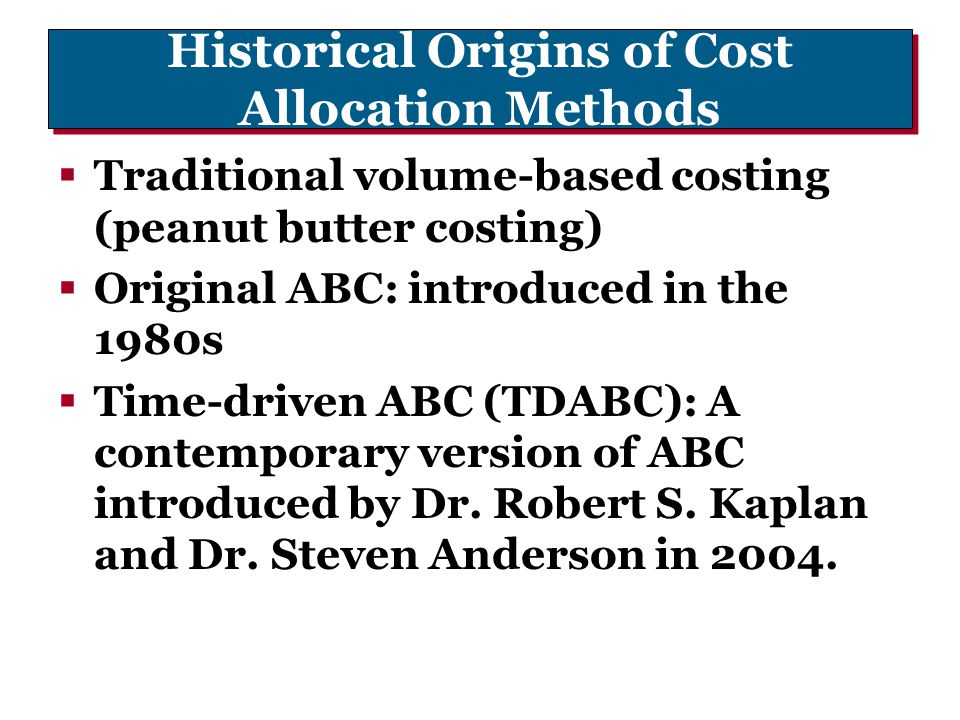 Historical Origins of Cost Allocation Methods