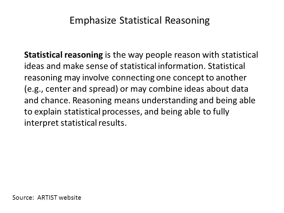 Emphasize Statistical Reasoning