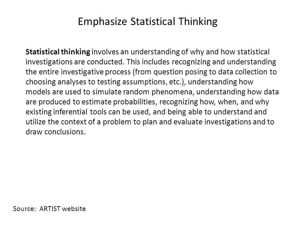 Emphasize Statistical Thinking