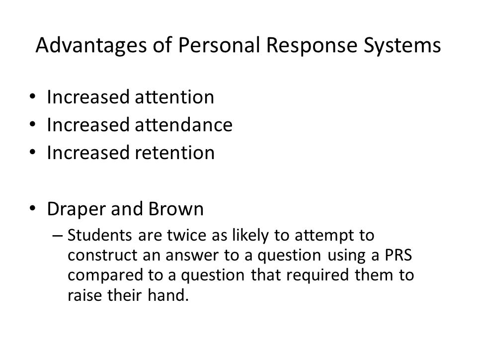 Advantages of Personal Response Systems