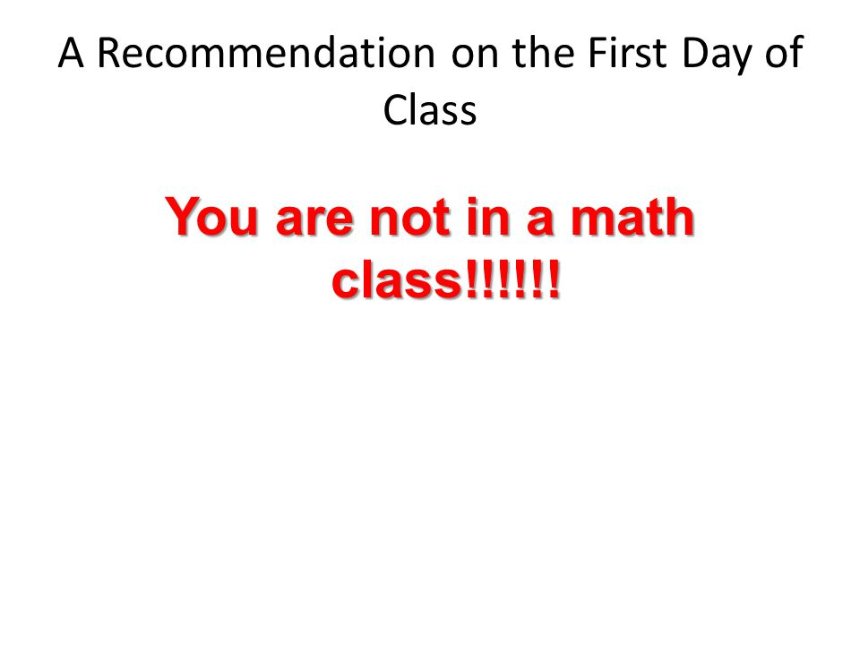 A Recommendation on the First Day of Class
