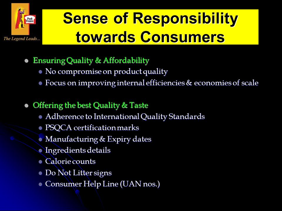 Sense of Responsibility towards Consumers