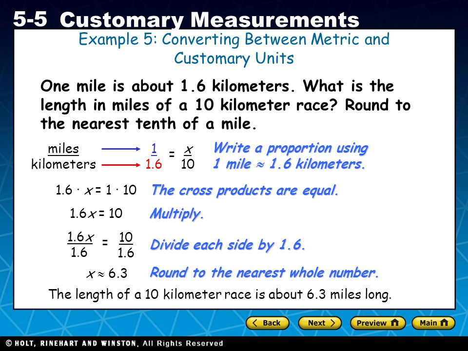 Example 5: Converting Between Metric and Customary Units