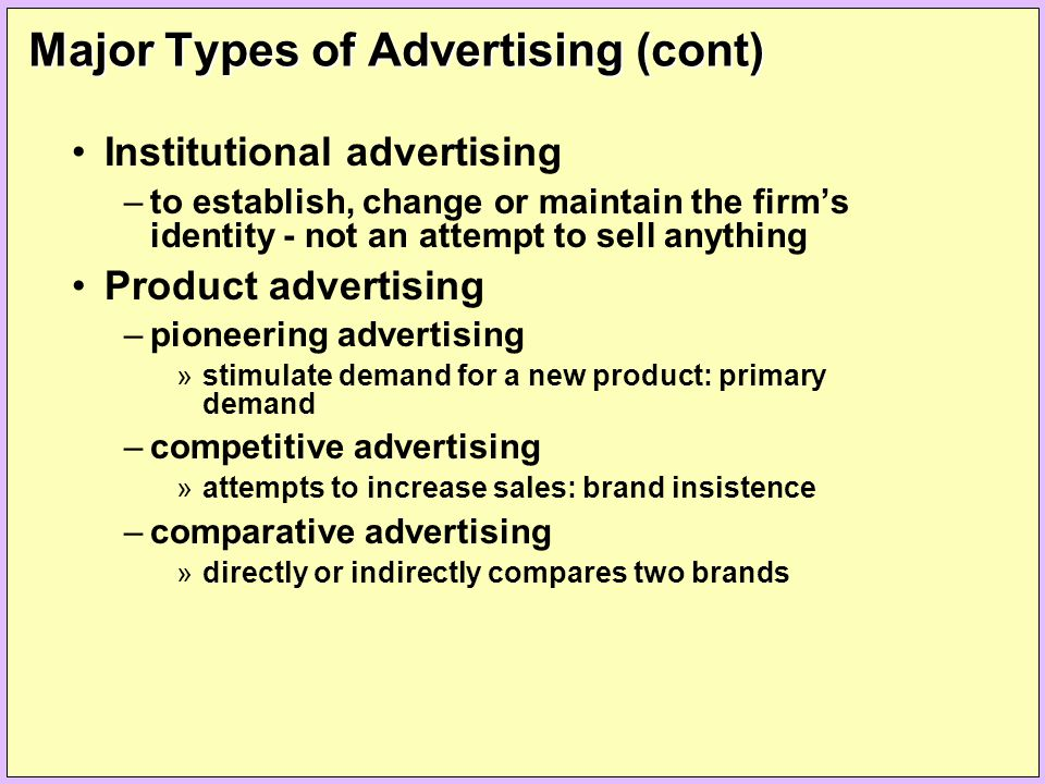 Major Types of Advertising (cont)