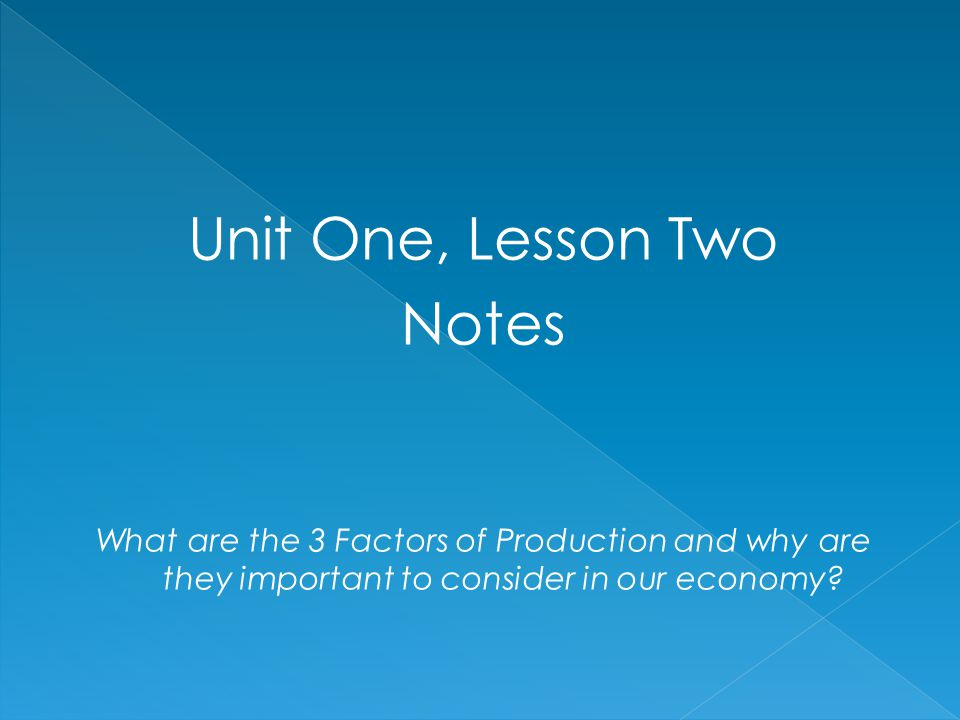 Unit One, Lesson Two Notes