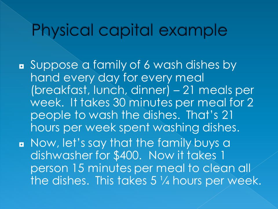 Physical capital example