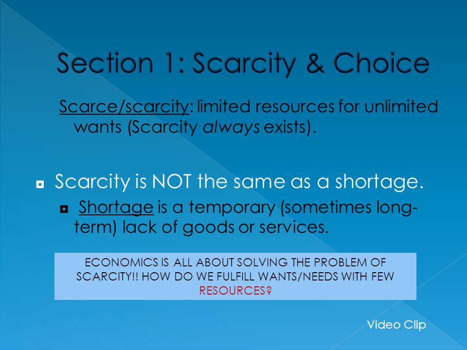 Section 1: Scarcity & Choice