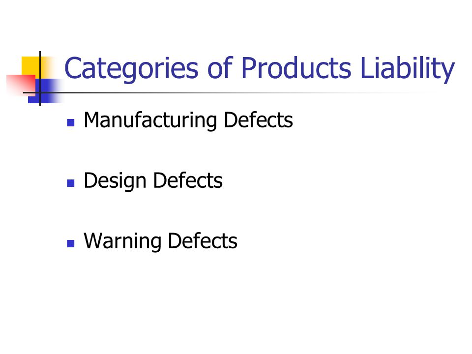 Categories of Products Liability