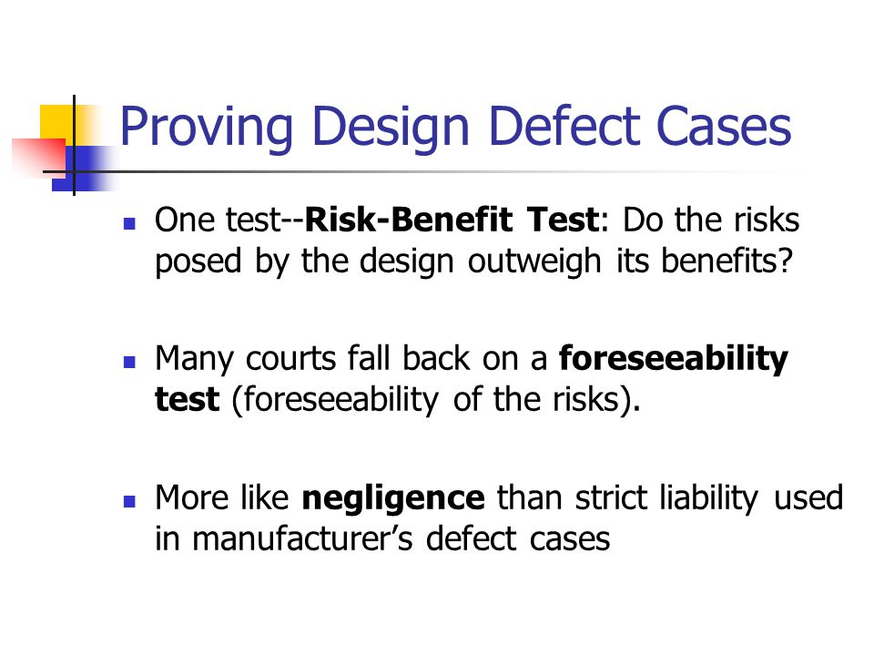 Proving Design Defect Cases