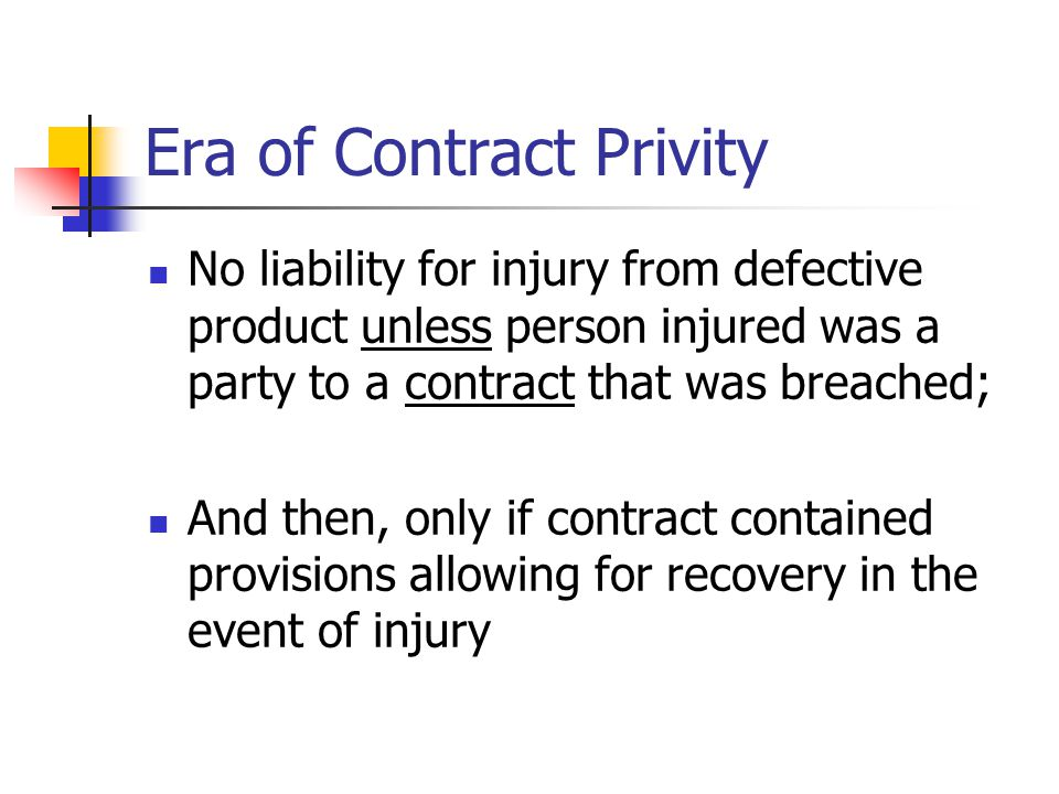 Era of Contract Privity