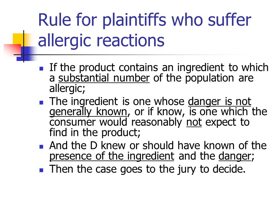 Rule for plaintiffs who suffer allergic reactions
