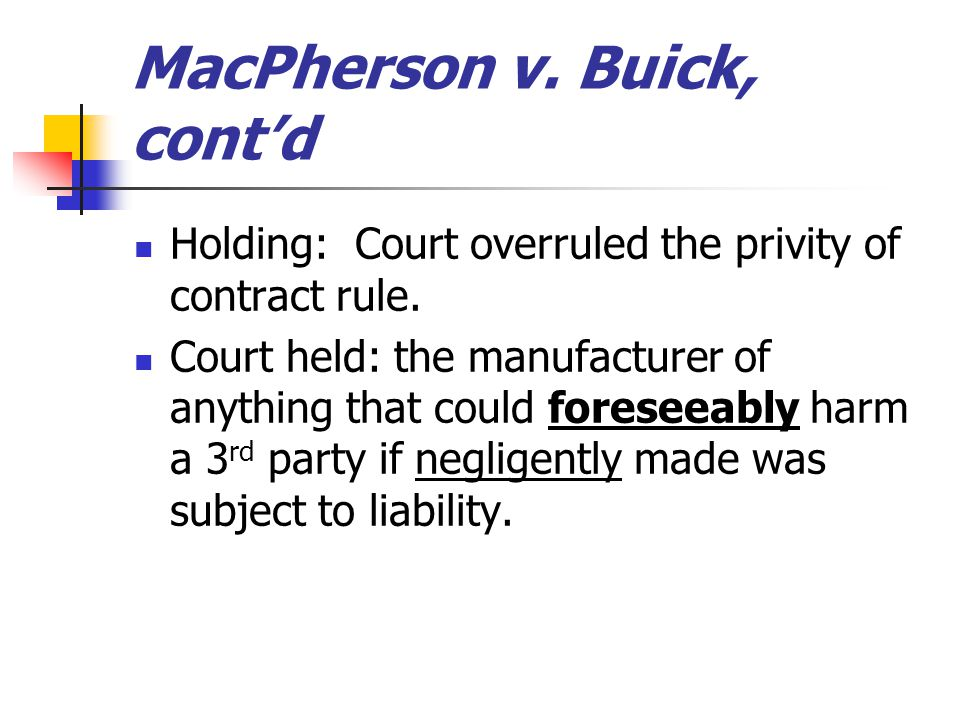 MacPherson v. Buick, cont'd