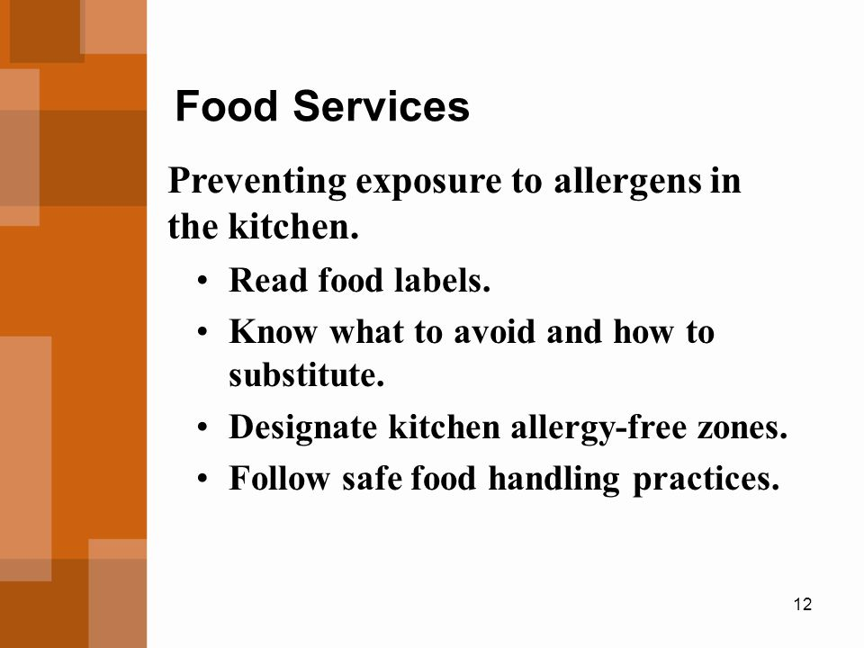 Food Services Preventing exposure to allergens in the kitchen.