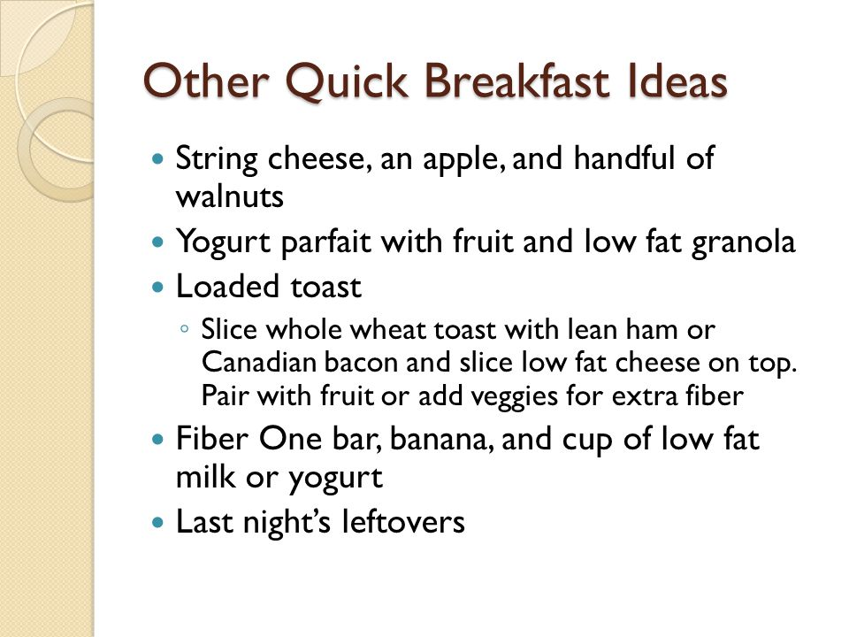 Other Quick Breakfast Ideas