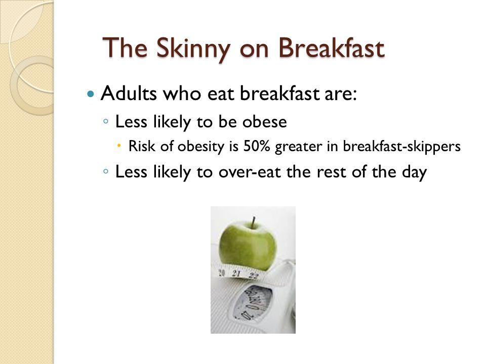 The Skinny on Breakfast