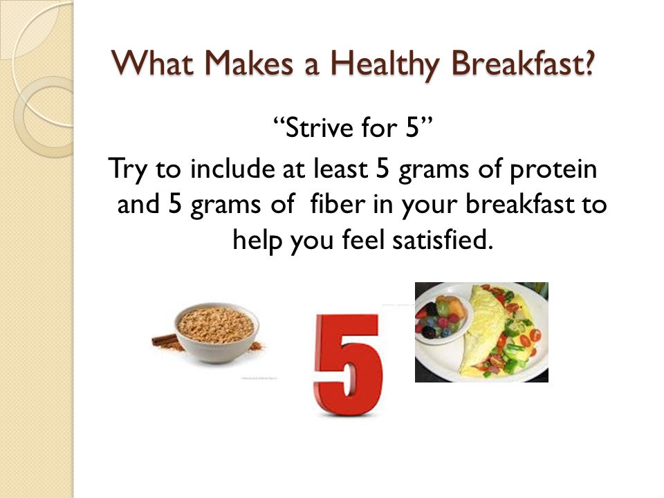 What Makes a Healthy Breakfast