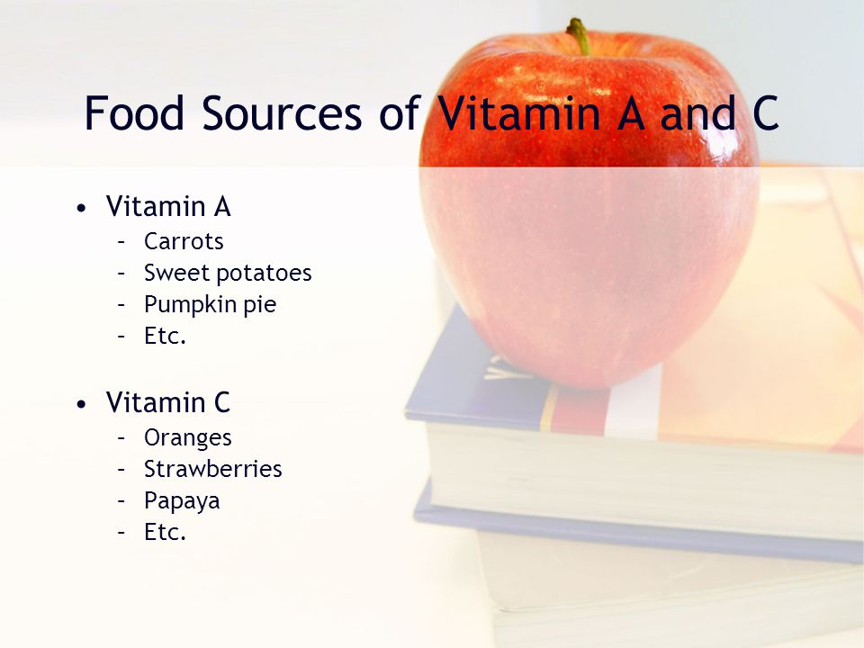 Food Sources of Vitamin A and C