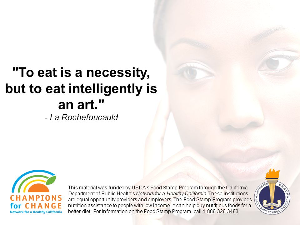 To eat is a necessity, but to eat intelligently is an art