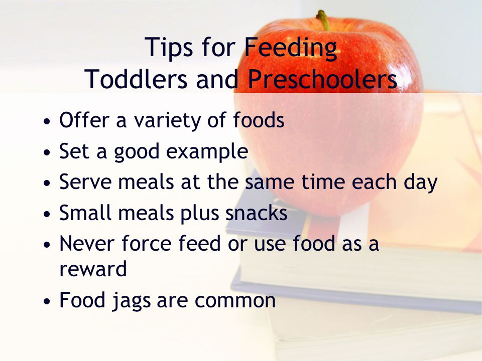 Tips for Feeding Toddlers and Preschoolers
