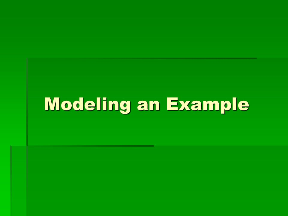 Modeling an Example