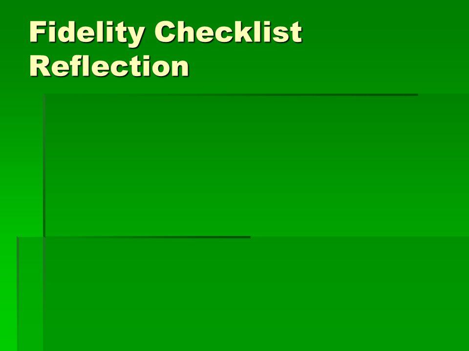 Fidelity Checklist Reflection