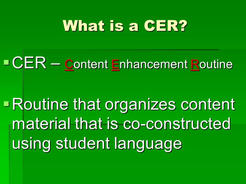CER – Content Enhancement Routine