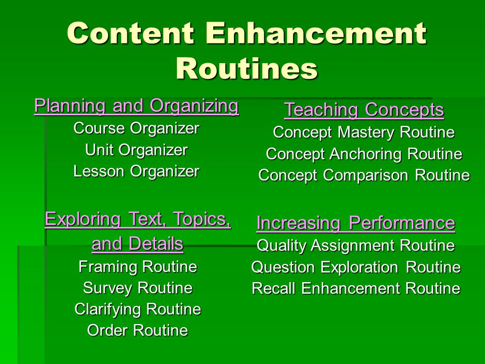 Content Enhancement Routines