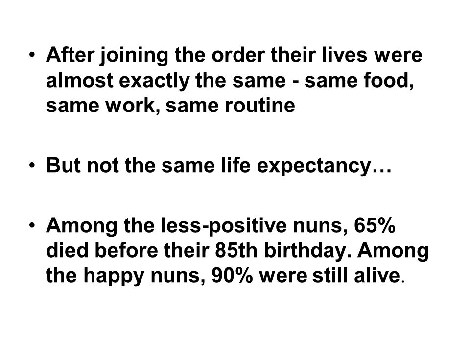 After joining the order their lives were almost exactly the same - same food, same work, same routine