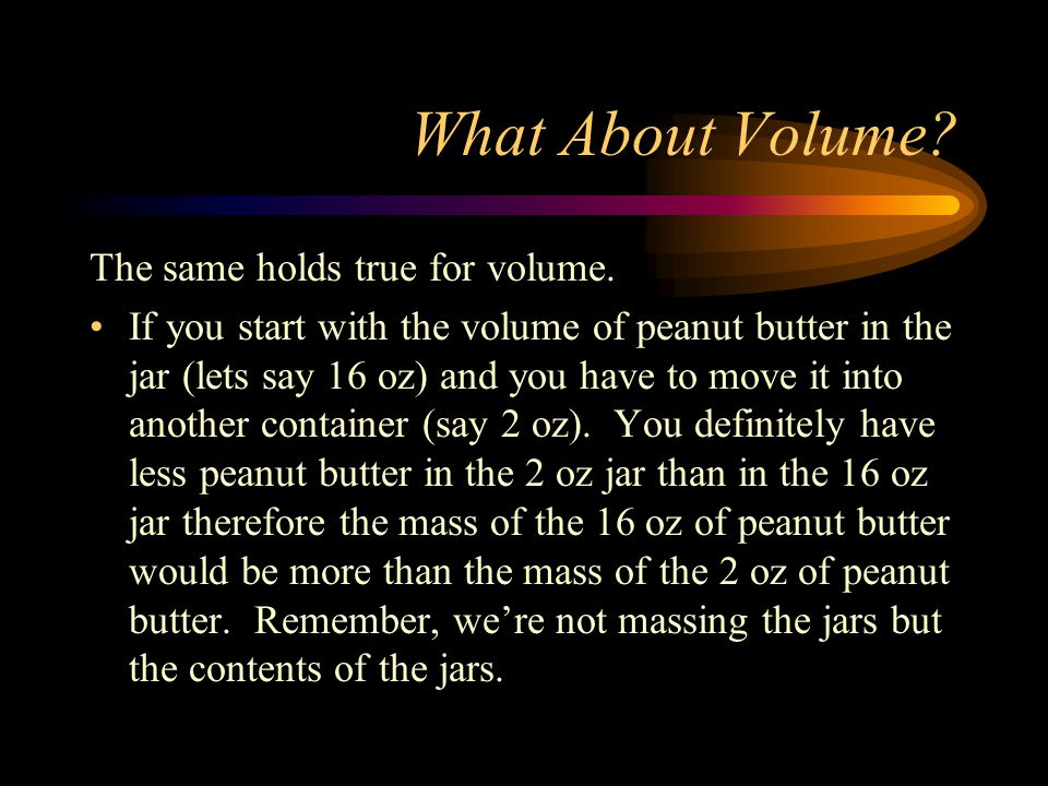 What About Volume The same holds true for volume.