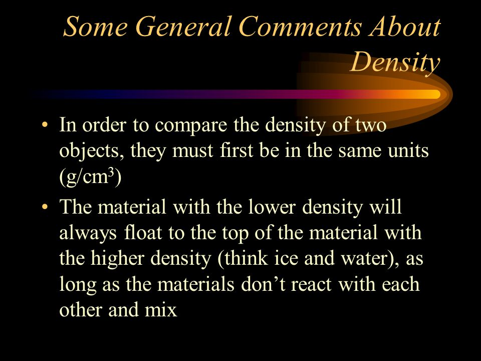 Some General Comments About Density