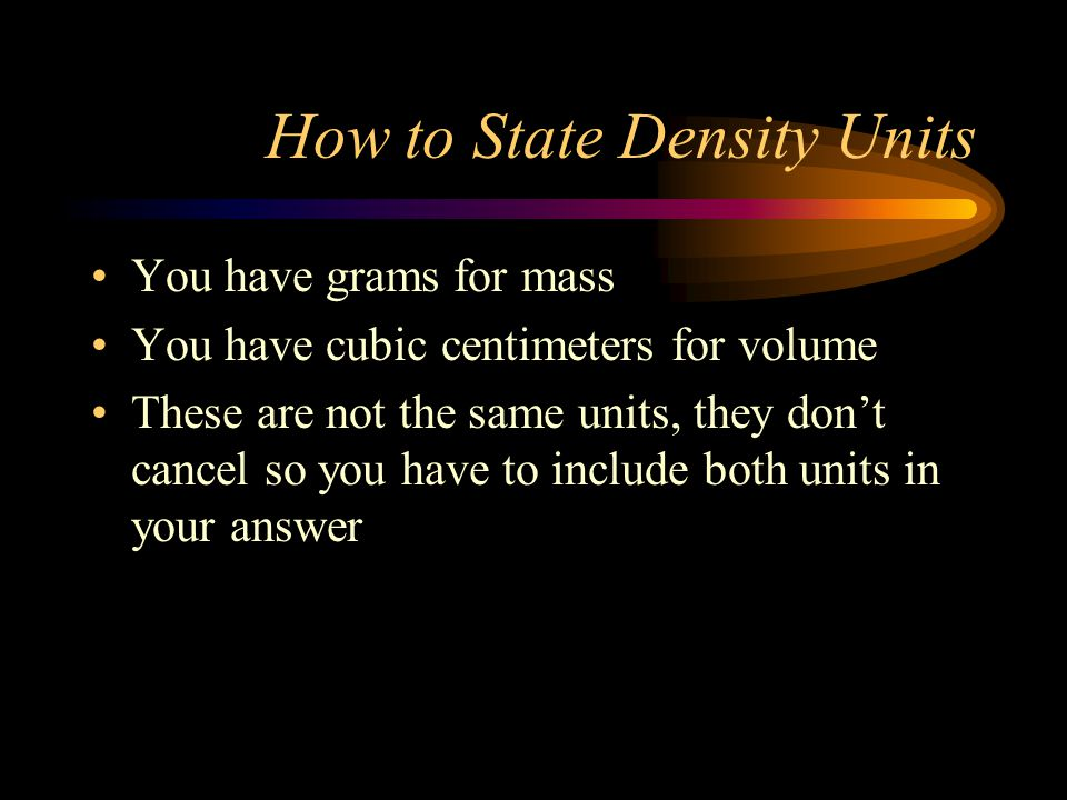 How to State Density Units