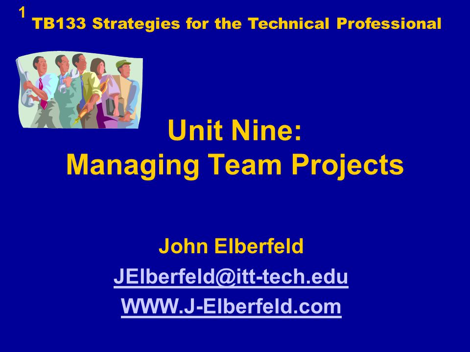 Unit Nine: Managing Team Projects